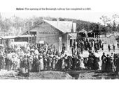 24 - The Opening of the Beenleigh line at Beenleigh in 1885
