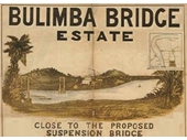 9 - A suspension bridge (and even a tunnel) from Merthyr Road New Farm to Hawthorne were proposed before the Story Bridge