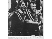 43 - Queensland's favourite sons Mal Meninga and Wally Lewis on the 1982 Kangaroo tour